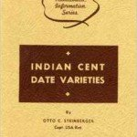 Otto Steinberger Indian Cent Date Varieties