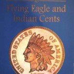 Flying Eagle and Indian Head Cents Bowers