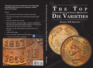 Cover of the Top Die Varieties Book of the Flying Eagle and Indian Head Cents book by Russell Doughty